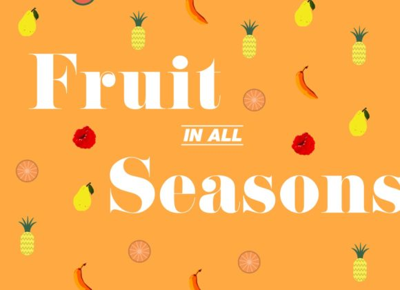Fruit in all Seasons – Kindness